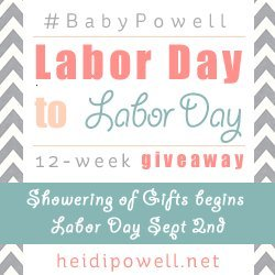 Baby Powell's Labor Day to Labor Day 12-week Giveaway