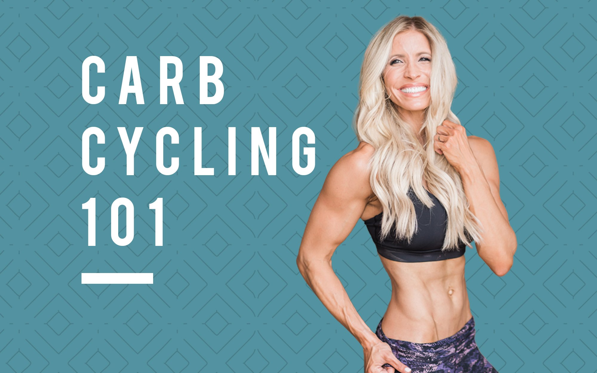 f23d111fa0e Carb Cycling 101 - Heidi Powell