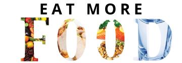 Eat More Food